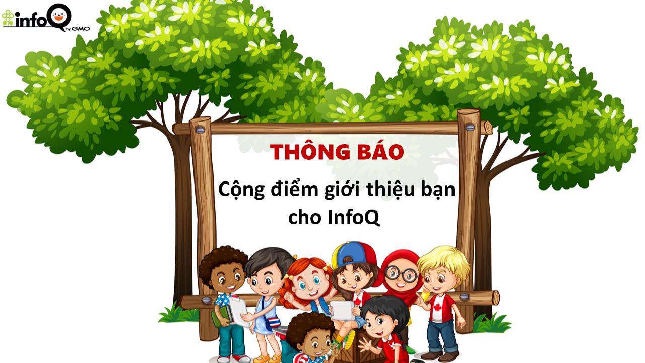 thong-bao-cong-diem-thuong-chuong-trinh-gioi-thieu-ban-cho-infoq