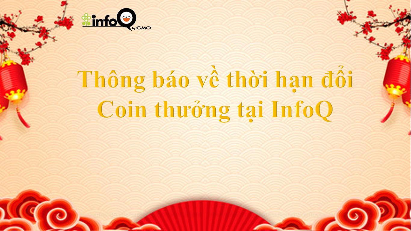 thong-bao-thong-bao-ve-thoi-han-doi-coin-thuong-tai-infoq